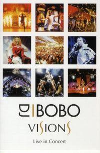 Cover DJ BoBo - Visions - Live In Concert [DVD]
